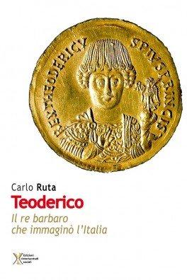 teoderico, il re ostrogoto