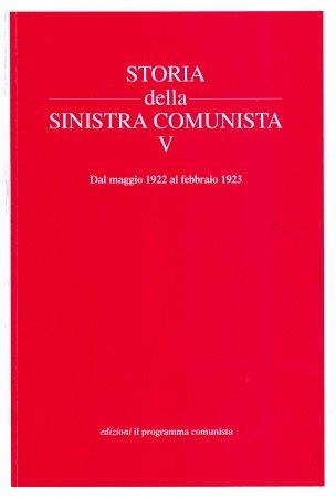 storia della sinistra comunista V