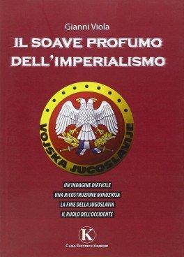 profumo soave dell'imperialismo